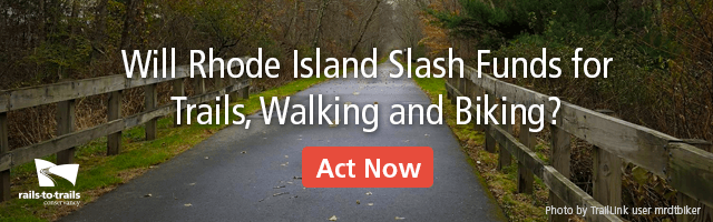 Will Rhode Island Slash Funds for Trails, Walking and Biking?