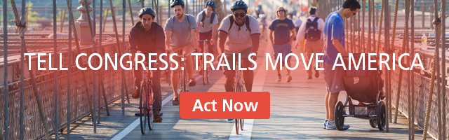 Tell Congress: Trails Move America | Act Now